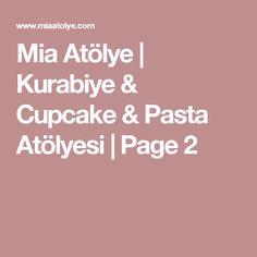 Mia Atölye | Kurabiye & Cupcake & Pasta Atölyesi | Page 2 Pasta, Cupcake, Cupcakes, Cupcake Cakes, Cup Cakes, Muffin, Pasta Recipes, Pasta Dishes
