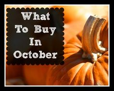 October Grocery Store Trends 2013.  What to buy in October.