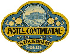 Hotel Continental, Stockholm, SwedenSwedish Swedish or svensk(a) may refer to: Vintage Typography, Typography Logo, Graphic Design Typography, Vintage Logos, Vintage Graphic, Luggage Stickers, Luggage Labels, Vintage Luggage, Vintage Travel Posters