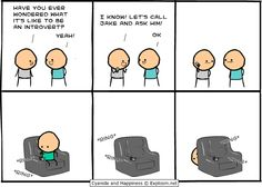 Cyanide & Happiness - Introvert