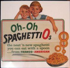 "spaghettios ads   Franco American, ""Oh-Oh, Spaghetti Os"""