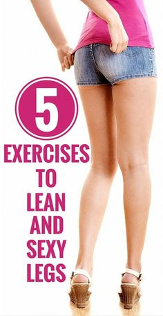 It's always a good time for leaner legs no matter the season. Just think skinny jeans, leggings and bikini bottoms. To get those legs, this workout will work wonders for you. This workout has 5 great exercises that will tone and tighten your thighs and... #leanlegworkout #sexylegs #slimandtonedlegs