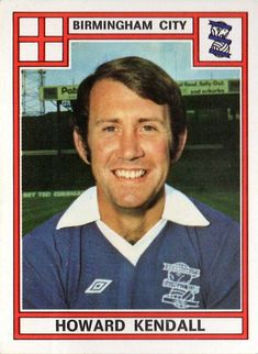 Howard Kendall of Birmingham City in Birmingham City Fc, English Football League, Queens Park Rangers, Everton, Football Players, Kendall, Youtube, Blues, Baseball Cards