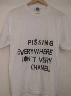 - Pissing Everywhere Isn't Very Chanel - lol...Kenzi