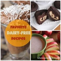 Favorite Dairy Free Recipes - including great desserts!