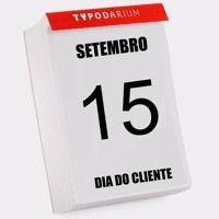 Dia Do Cliente 15 de setembro - Você já se preparou? de leandrobranquinho na…