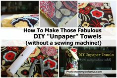 """How To Make Those Fabulous DIY """"Unpaper"""" Towels (without a sewing machine!)"""