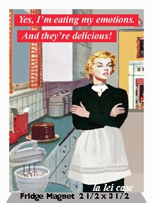 Eating my emotions today. It's making me fat Sarcastic Quotes, Funny Quotes, Funny Memes, Hilarious, Retro Humor, Vintage Humor, Crazy Meme, Kids Magnets, Retro Housewife