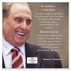 Do you have the courage to do what is right? Lds Quotes, Religious Quotes, President Monson, Thomas S Monson, Jesus Christ Quotes, Saint Quotes, Do What Is Right, Inspirational Message, Inspiring Messages