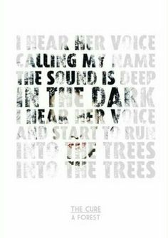 The Cure typography lyrics - A Forest