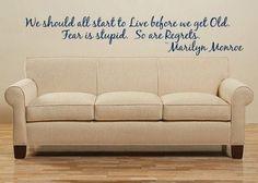 45x8 We should all live regret Marilyn Monroe Vinyl Decor Wall Lettering Words Quotes Decals Art Custom. $24.95, via Etsy.