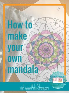 How to Create a Mandala with Artist Strong