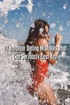 Relationultra 10 Amateur Dating Mistakes That Can Seriously Cost You #relationship_tips  #Problems  #romance