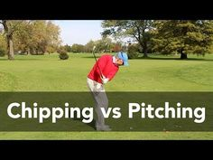 The Difference Between Chipping vs Pitching