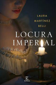 Título: Locura imperial Autor: Laura Martínez Belli Editorial: Espasa Isbn: 9788467051094 Nº de páginas: 448 págs Encuaderna...
