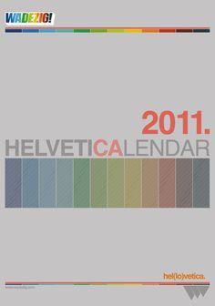 WADEZIG! Helveticalendar 2011