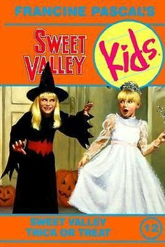 Vol. 12 Sweet Valley Kids Sweet Valley Trick Or Treat Lois By Francine Pascal