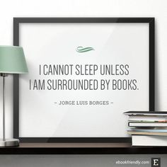 ebookfriendly:I always need to be surrounded by my books!