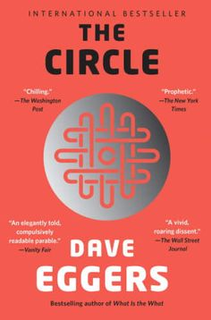 Dave Eggers' The Circle is one of our recommended dystopian novels to read with your book club.