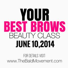 """As BALD women your features stand out more than ever before......Eyebrows are one of the most important features on a BALD woman's face and we would like to teach you the importance of brows and show you how to achieve """"Your Best Brows"""" For details click the link in our bio. Cant attend?? Thats okay, you can support through donations and even sponsor our event. Contact us at contact@thebaldmovement.com #thebaldmovement"""