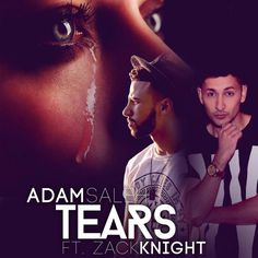 Adam Saleh – Tears ft. Zack Knight (music video)