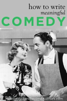 How To Writing Meaningful Comedy #writingtips