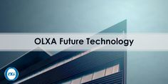 Get Ready for OLXA Future Technology just after the ICO! OLXA is the New Direction in the Cryptocurrency through the Blockchain Technology.  Learn more at https://www.OlxaCoin.com/#brief