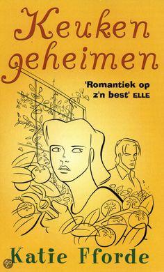 bol.com | Keukengeheimen, Katie Fforde | 9789041762726 | Boeken