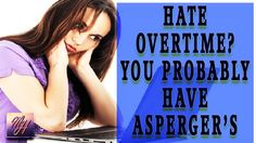 AUTISM NEWS WEEKLY | Hate Overtime? You Probably Have Asperger's (PLUS F...