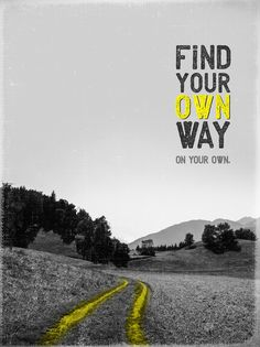 Poster | YOUR WAY von Romina Lutz | more posters at http://moreposter.de