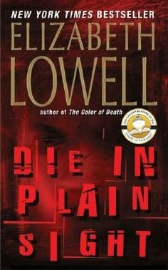 Visit the Paoli Public Library to find this book by our April Author of the Month, Elizabeth Lowell!