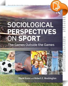 Buy Sociological Perspectives on Sport: The Games Outside the Games by David Karen, Robert E. Washington and Read this Book on Kobo's Free Apps. Discover Kobo's Vast Collection of Ebooks and Audiobooks Today - Over 4 Million Titles! Comparative Politics, Informative Essay, Online Marketing Tools, Page Turner, Music Games, Sociology, Perspective, The Outsiders, Ebooks
