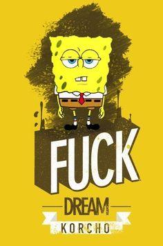 #FUCK #DREAM