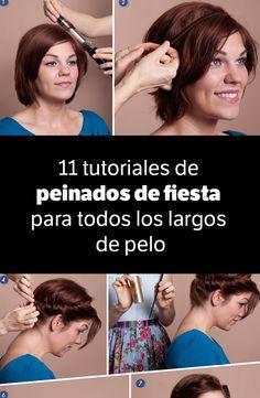 11 tutoriales de peinados de fiesta para todos los largos de pelo. Corto y Largo.