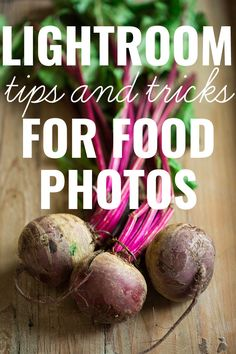 An easy step-by-step tutorial on how to use Adobe Lightroom to achieve beautiful food photos with simple tips and tricks that take minutes!