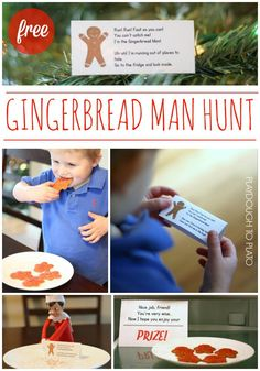 Fun Gingerbread Man Hunt!! Cute Christmas tradition. Send the kids on a gingerbread hunt around the house.