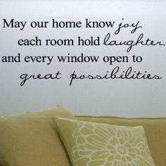 favorite quote for the home...