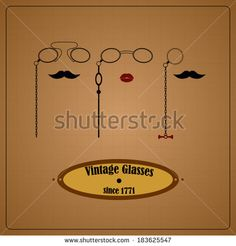 Vintage eyewear sign with pince-nez, monocle and lorgnette, moustache and lips - stock vector