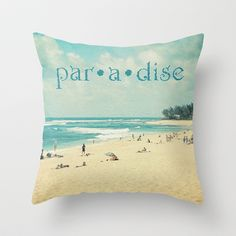 #paradise Throw #Pillow by Sylvia Cook Photography - $20.00  #beach #ocean #typography #homedecor