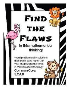 Do you want to REALLY see if your students understand how to solve word problems?  Let them be the teacher!  Students look at incorrectly solved word problems, identify the mistakes, and show how to correctly solve the problems.