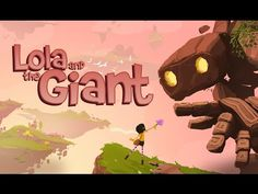 (1) Lola and the Giant - Out now on Daydream - YouTube
