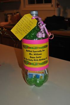 Easter gifts for teachers i put youre so sweet to us on the easter gift for the teacher 2 liter bottle stuffed with all kinds of goodies for negle Images
