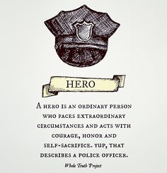 Hero. Police officer.