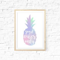 Pineapple Holographic Art, Good Vibes Only Print, Good Vibes Wall Art, Printable Wall Art, Typography Print, Designer Print, Pineapple neon