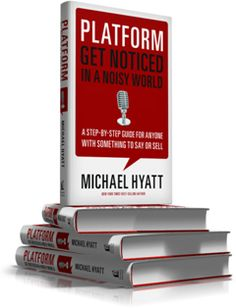 Michael Hyatt Talks About Building A Platform – How Many Downloads Is A Good Number? – And More… by Cliff Ravenscraft