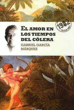 El amor en los tiempos del cólera, de Gabriel García Márquez. | 13 Libros más devastadores que la película