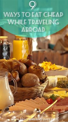 Budget Travel Ideas: How to Eat Cheap While Traveling Abroad