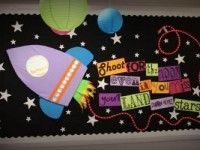 """rocket moon and star bulletin board display Title: """"Shoot For The Moon – Even If You Miss, You'll Land Among Stars!"""""""