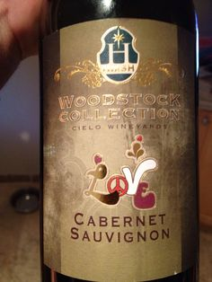 """The classic """"Cabernet"""" by Cielo's Woodstock LOVE collection.  Pick it up in SIP Malibu. Decent wine--very drinkable.  Shared with Sam at her father's birthday BBQ."""