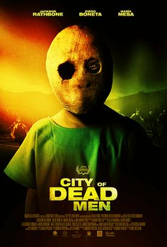 Watch City of Dead Men (2016) for Free in HD at http://www.streamingtime.net/movie.php?id=78    #movie #streaming #moviestreaming #watchmovies #freemovies